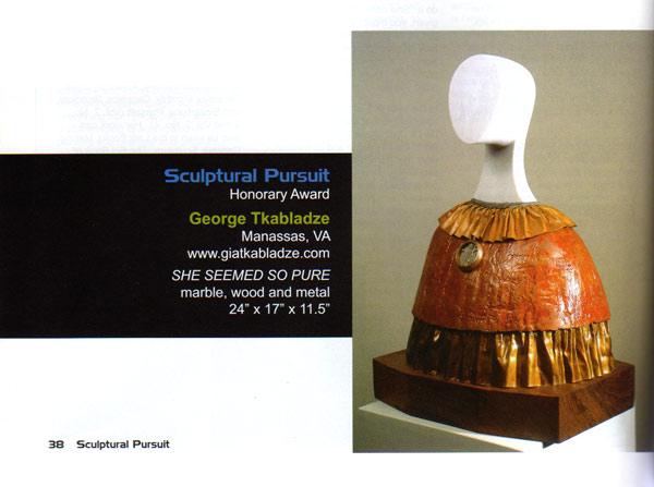 "Sculptural Presuit Honorary Award for sculpture ""She Seemed so Pure"""